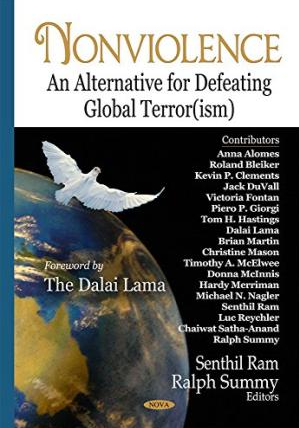 Nonviolence: An Alternative for Defeating Global Terror(ism)