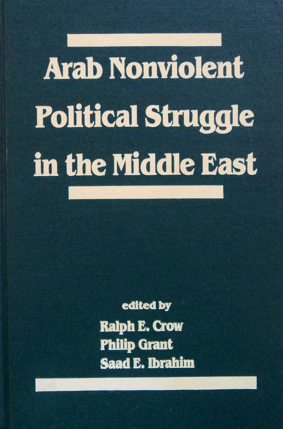 Arab Nonviolent Political Struggle in the Middle East