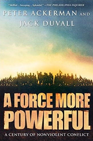 A Force More Powerful: A Century of Nonviolent Conflict (book)