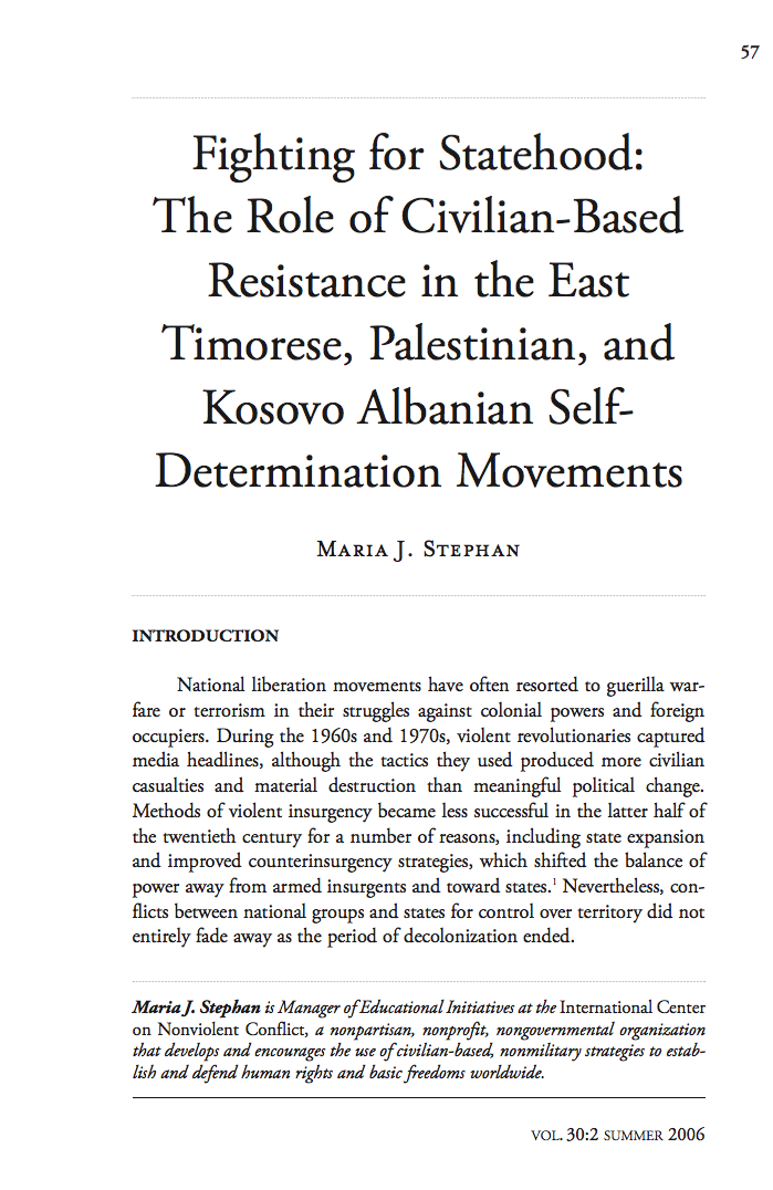 Fighting for Statehood: The Role of Civilian-Based Resistance in the East Timorese, Palestinian, and Kosovo Albanian Self-Determination Movements