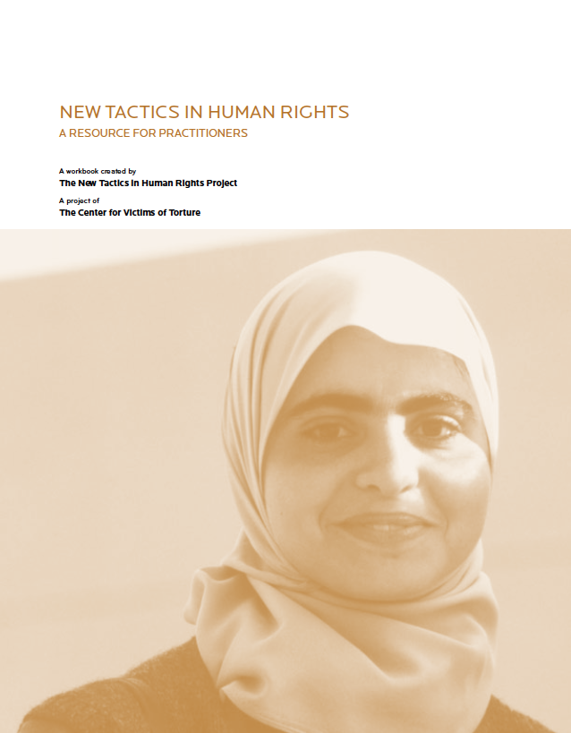 New Tactics in Human Rights: A Resource for Practitioners