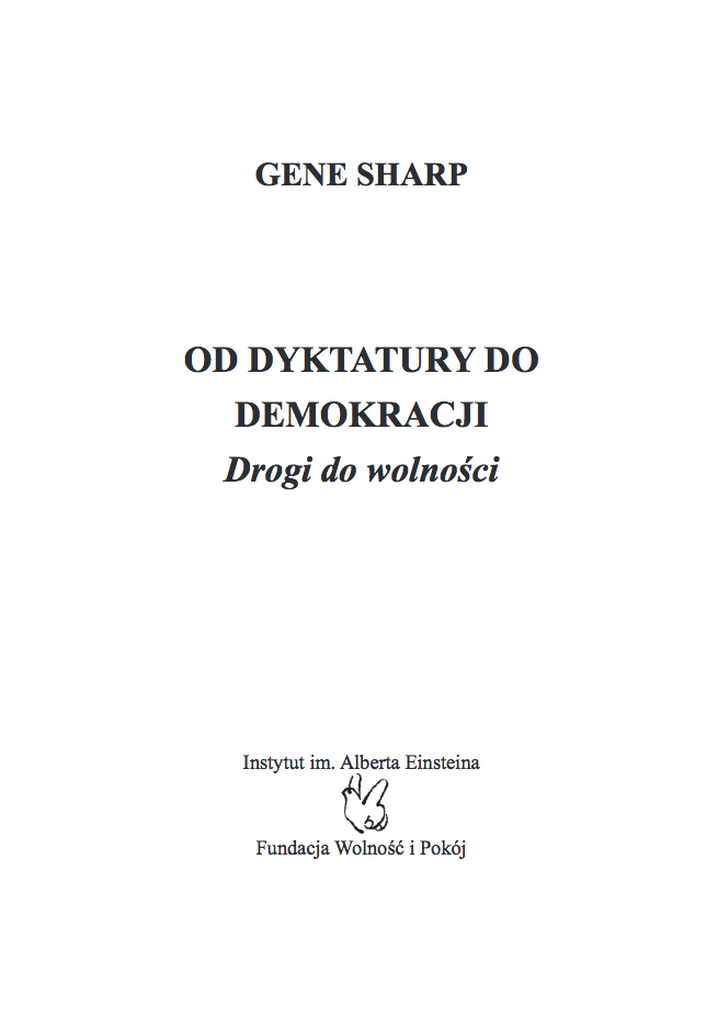 From Dictatorship to Democracy: A Conceptual Framework for Liberation (Polish)