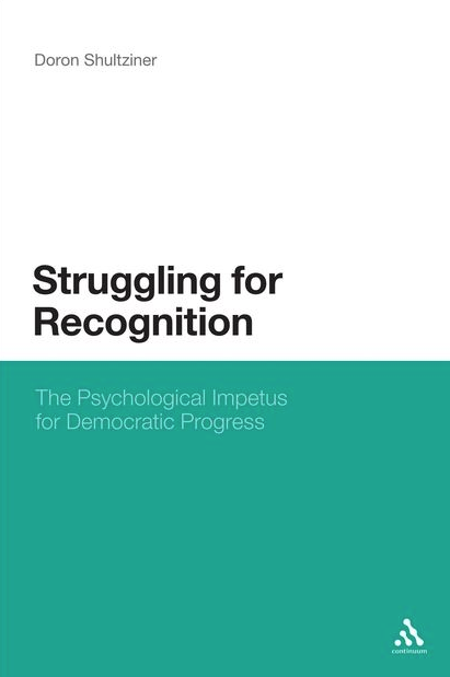 Struggling for Recognition: The Psychological Impetus for Democratic Progress