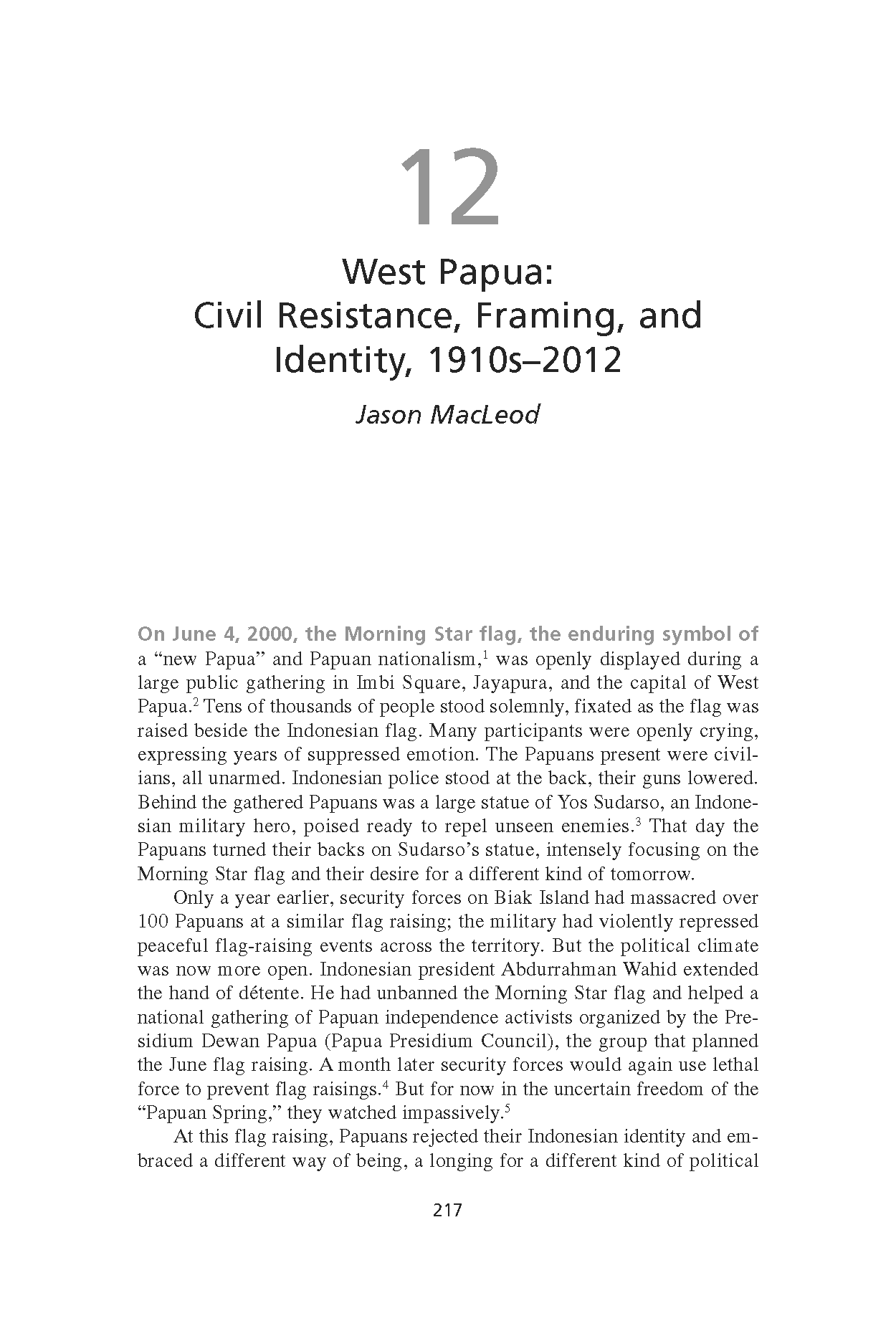 West Papua: Civil Resistance, Framing, and Identity, 1910s-2012 (Chapter 12 from 'Recovering Nonviolent History')