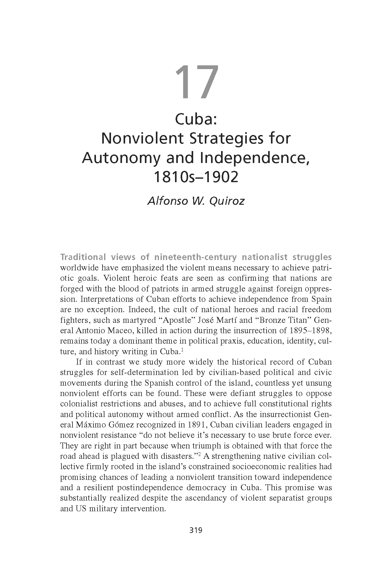 Cuba: Nonviolent Strategies for Autonomy and Independence, 1810s-1902 (Chapter 17 from 'Recovering Nonviolent History')