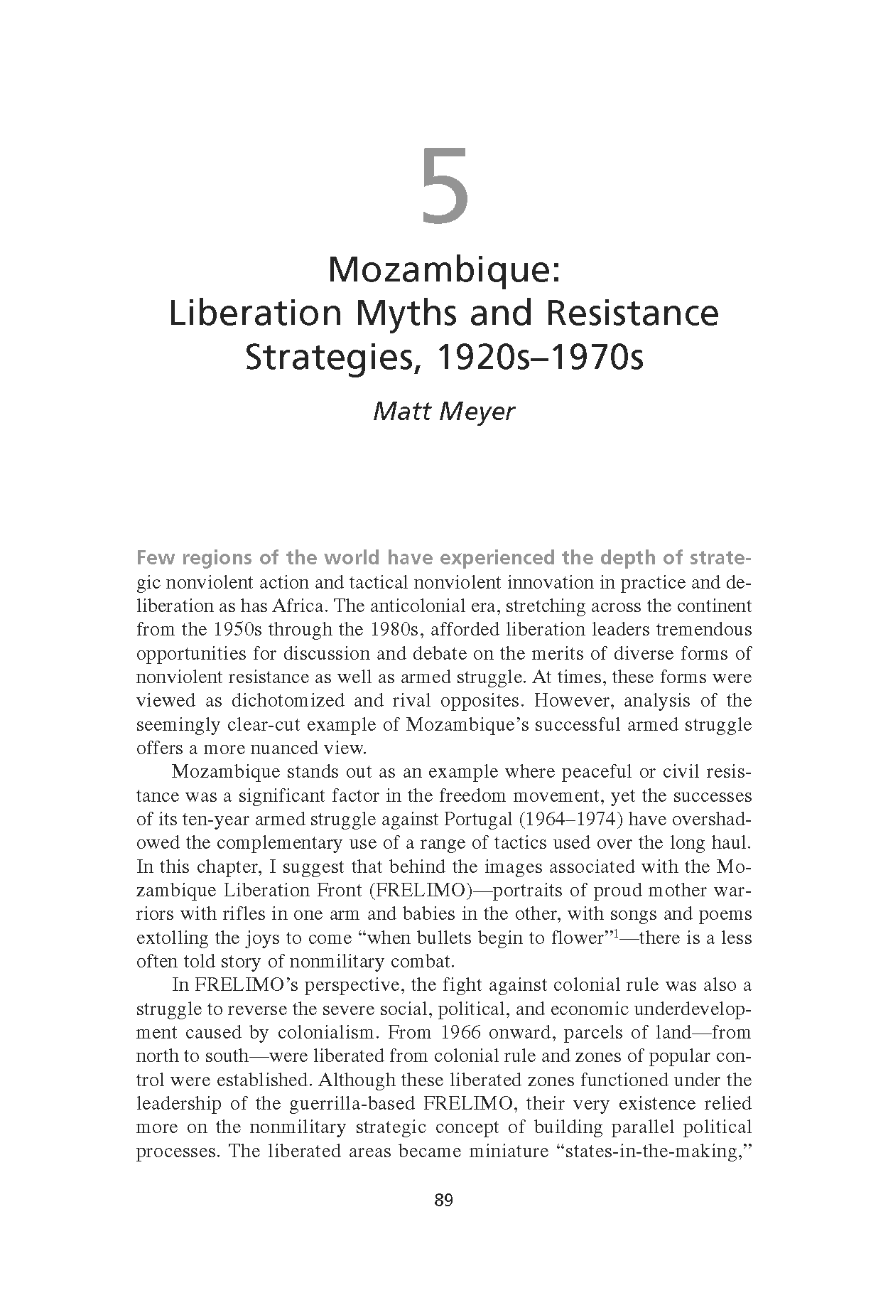 Mozambique: Liberation Myths and Resistance Strategies, 1920s-1970s (Chapter 5 from 'Recovering Nonviolent History')