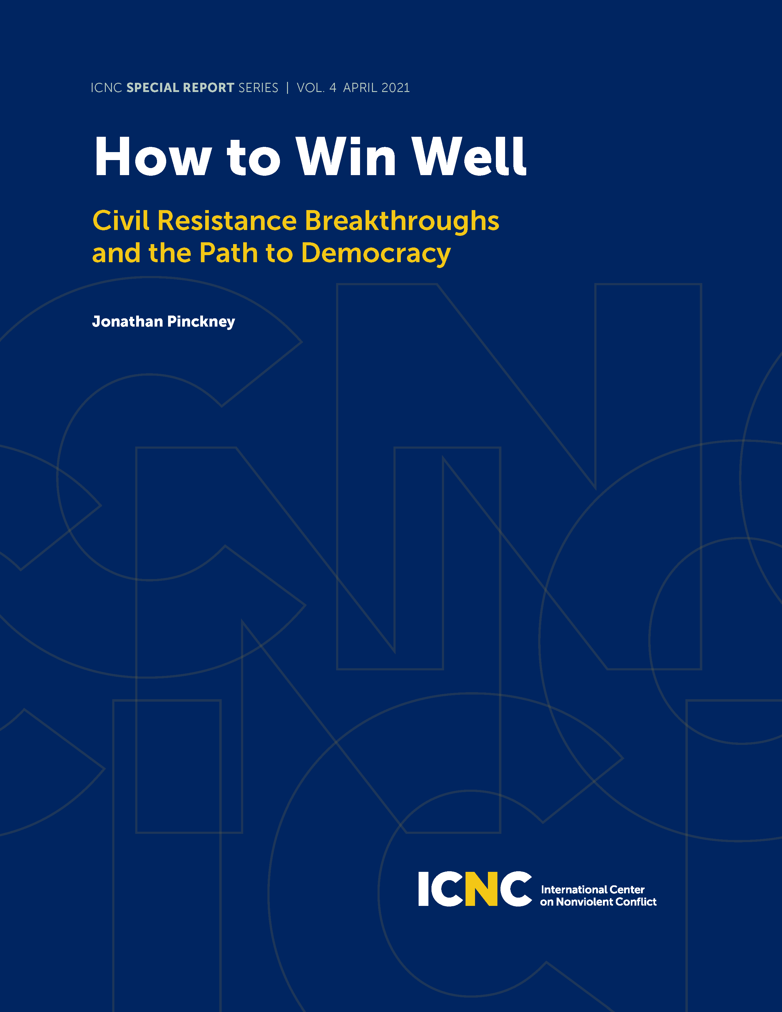 How to Win Well: Civil Resistance Breakthroughs and the Path to Democracy
