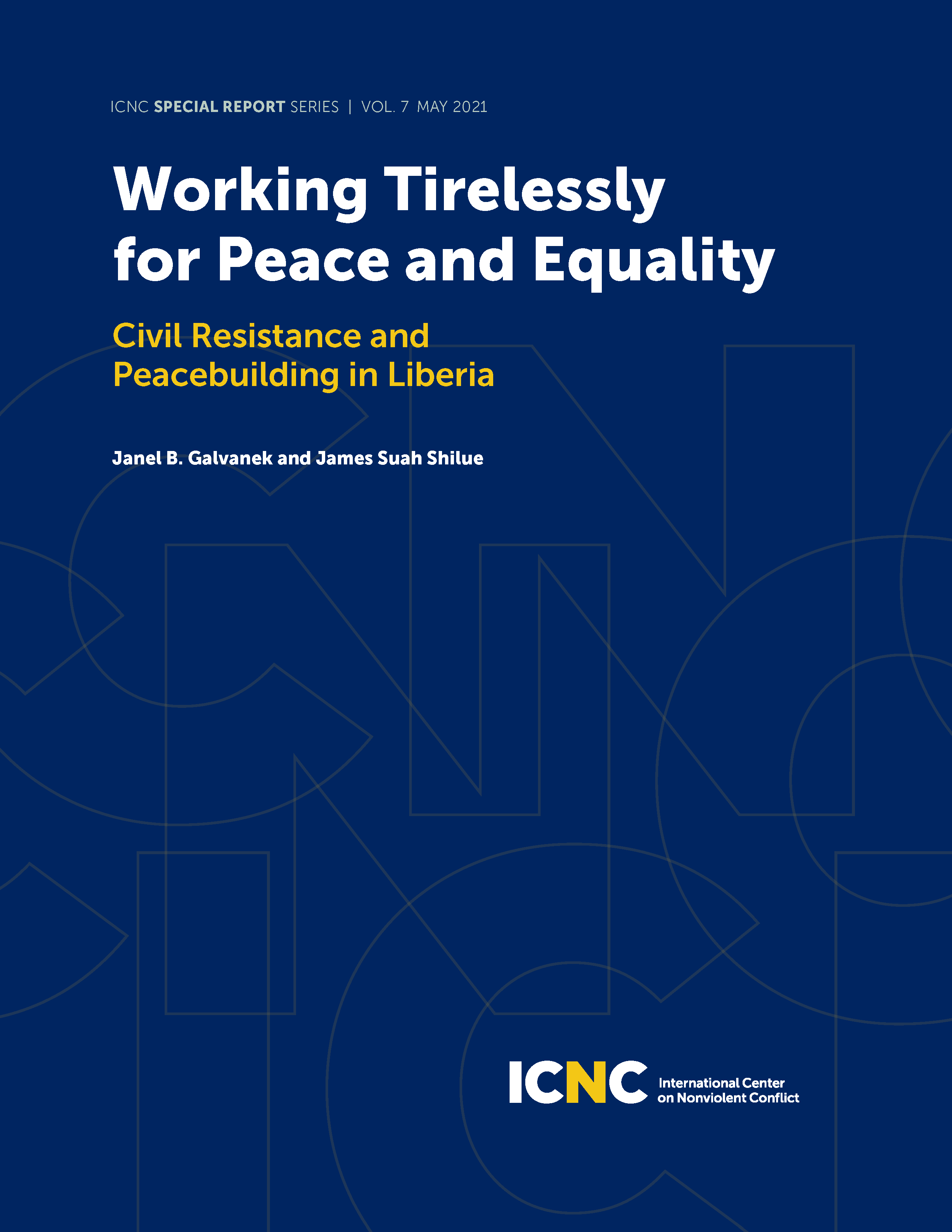 Working Tirelessly for Peace and Equality: Civil Resistance and Peacebuilding in Liberia