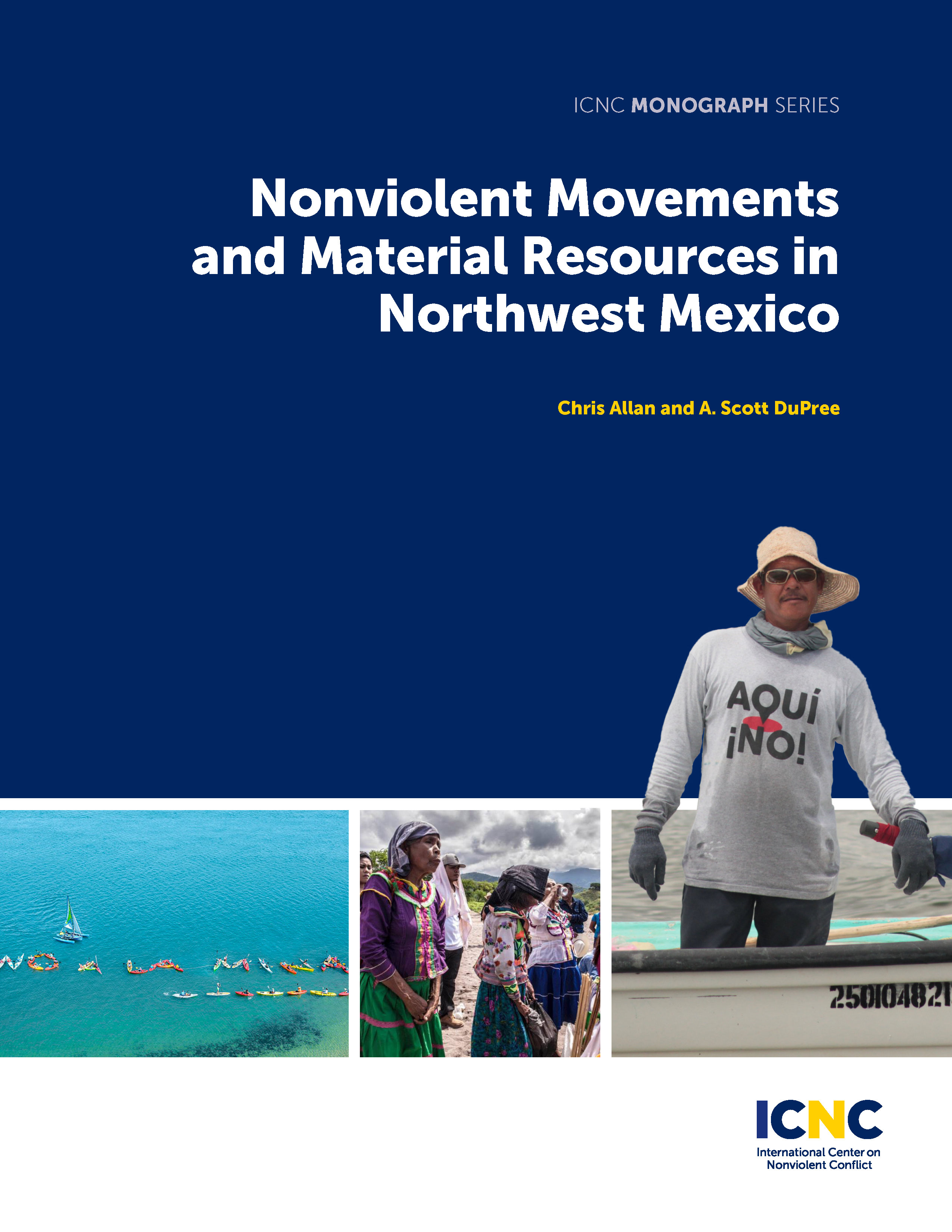 Nonviolent Movements and Material Resources in Northwest Mexico