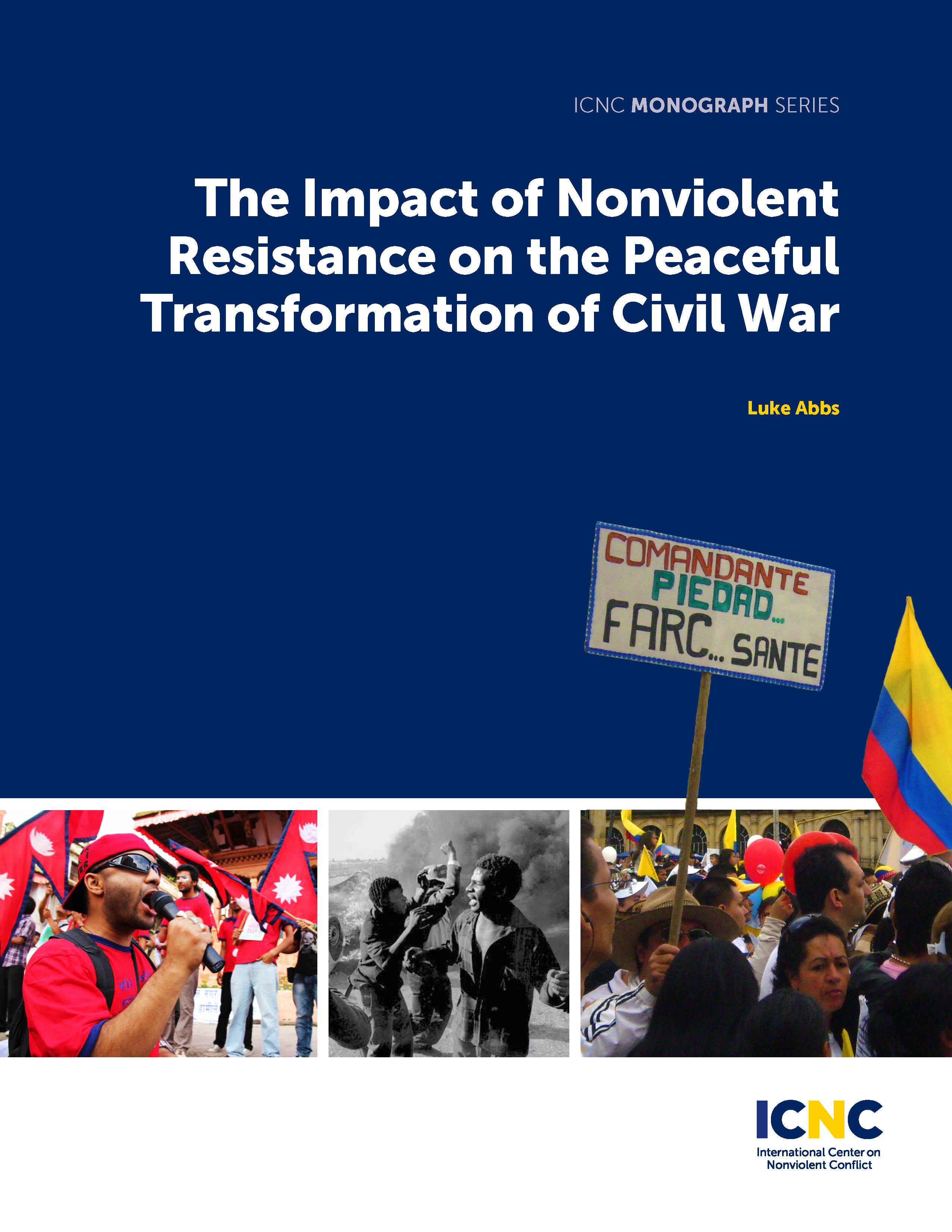 The Impact of Nonviolent Resistance on the Peaceful Transformation of Civil War